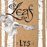 L.E.A.F. - Lys
